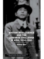 9781349425983 - A. Best: British Intelligence and the Japanese Challenge in Asia, 1914–1941 - Book