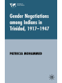9781349427451 - Patricia Mohammed: Gender Negotiations Among Indians in Trinidad 1917-1947