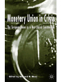 9781349427550 - B. Moss: Monetary Union in Crisis - Book