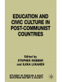 9781349427741 - S. Webber; I. Liikanen: Education and Civic Culture in Post-Communist Countries