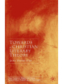 9781349427888 - L. Ferretter: Towards a Christian Literary Theory - Book