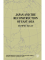 9781349427956 - D. Kelly: Japan and the Reconstruction of East Asia