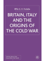 9781349429899 - Effie Pedaliu: Britain, Italy and the Origins of the Cold War 2003 - Book