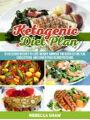 9781386506515 - Rebecca Shaw: Ketogenic Diet Plan: 15 Delicious Recipes to Lose Weight, Improve the Ratio of Hdl/Ldl Cholesterol and Lower Your Blood Pressure - Book