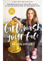 9781400216086 - Rachel Hollis: Girl, Wash Your Face: Stop Believing the Lies About Who You Are so You Can Become Who You Were Meant to Be