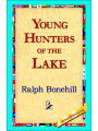 9781421818054 - Ralph Bonehill: Young Hunters of the Lake - Book