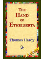 9781421818122 - Thomas Hardy: The Hand of Ethelberta: A Comedy in Chapters - Book
