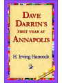 9781421818399 - H. Irving Hancock: Dave Darrin's First Year At Annapolis - Book