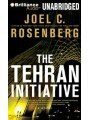 9781423379386 - Joel C. Rosenberg: The Tehran Initiative