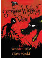 9781429992428 - Chris Mould: The Wooden Mile: Something Wickedly Weird, vol. 1