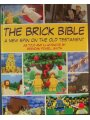 The Brick Bible - A New Spin on the Old Testament