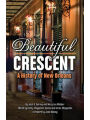 9781455617432 - Mary Lou Widmer: Beautiful Crescent: A History of New Orleans