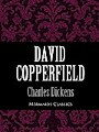 9781456616830 - Charles Dickens: David Copperfield (Mermaids Classics)