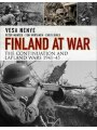 9781472827197 - Vesa Nenye, Peter Munter, Toni Wirtanen: Finland At War: The Continuation And Lapland Wars 1941-45