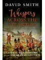 9781472827951 - David Smith: Whispers Across The Atlantick: General William Howe And The American Revolution