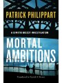 1477820477 - Patrick Philippart: Mortal Ambitions - Buch