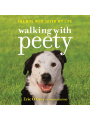 Walking with Peety: The Dog Who Saved My Life , Hörbuch, Digital, 1, 463min