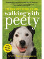 9781478971146 - Eric O'Grey: Walking with Peety: The Dog Who Saved My Life