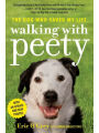 9781478971153 - Eric O'Grey: Walking with Peety: The Dog Who Saved My Life