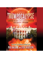 9781478993605 - Paul McGuire, Troy Anderson: Trumpocalypse: The End-Times President, a Battle Against the Globalist Elite, and the Countdown to Armageddon , Hörbuch, Digital, 1, 680min