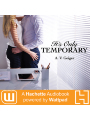9781478995807 - A. V. Geiger: It´s Only Temporary , Hörbuch, Digital, 1, 496min - Book