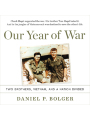 9781478995852 - Daniel P. Bolger: Our Year of War: Two Brothers, Vietnam, and a Nation Divided , Hörbuch, Digital, 1, 723min - Book