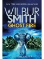 9781499862249 - Wilbur Smith: Ghost Fire