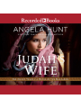 9781501965883 - Angela Hunt: Judah´s Wife: A Novel of the Maccabees , Hörbuch, Digital, 1, 683min - Book