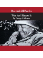 9781501967368 - George Patton: War as I Knew It , Hörbuch, Digital, 1, 722min - Book