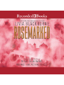 9781501967603 - Livia Blackburne: Rosemarked , Hörbuch, Digital, 1, 679min - Book