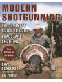 9781510720824 - Dave Henderson: Modern Shotgunning: The Ultimate Guide to Guns, Loads, and Shooting