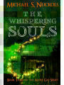 9781535202961 - MR Michael S Nuckols: The Whispering Souls - Book