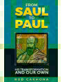 9781542554718 - Rod Carmona: From Saul to Paul: His transformation and our own