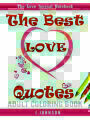 9781542568302 - J.Johnson: The Best Love Quotes: The Love Journal Notebook