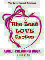 9781542569668 - J.Johnson: The Best Love Quotes: The Love Journal Notebook