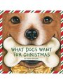 1585363634 - Kandy Radzinski: What Dogs Want for Christmas (Holiday Series)