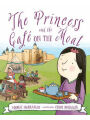 9781585363971 - Margie Markarian: The Princess and the Cafe on the Moat