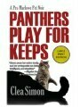 Panthers Play for Keeps (Pru Marlowe Pet Noir Series #4)