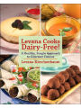 "Cooks Dairy-Free!: Natural and Delicious Recipes for Your Favorite ""Forbidden"" Foods"