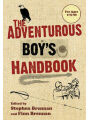 9781602392229 - Stephen Brennan: The Adventurous Boy's Handbook: For Ages 9 to 99