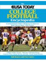 USA Today College Football Encyclopedia: A Comprehensive Modern Reference to America's Most Colorful Sport, 1953-Present