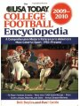 The USA Today College Football Encyclopedia 2009-2010: A Comprehensive Modern Reference to America's Most Colorful Sport, 1953-Pre