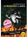 Las fantasticas: Las munecas de la mafia / The Narco Chicks (Spanish Edition)