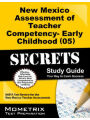 9781610722551 - NMTA Exam Secrets Test Prep Staff: New Mexico Assessment of Teacher Competency- Early Childhood (05) Secrets Study Guide