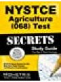 9781610723367 - NYSTCE Exam Secrets Test Prep Team: NYSTCE Agriculture (068) Test Secrets Study Guide: NYSTCE Exam Review for the New York State Teacher Certification Examinations
