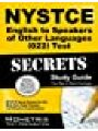 9781610723541 - NYSTCE Exam Secrets Test Prep Team: NYSTCE English to Speakers of Other Languages (022) Test Secrets Study Guide: NYSTCE Exam Review for the New York State Teacher Certification Examinations