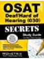 9781610724227 - CEOE Exam Secrets Test Prep Team: OSAT Deaf/Hard of Hearing (030) Secrets Study Guide: CEOE Exam Review for the Certification Examinations for Oklahoma Educators / Oklahoma Subject Area Tests