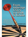 9781611500202 - Elizabeth Castro: From Indesign Cs 5.5 To Epub And Kindle
