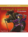 9781611540116 - Paul Feval: Enrique Lagardere: ´El Jorobado´ [Enrique Lagardere: ´The Hunchback´] (Dramatized), Hörbuch, Digital, 1, 104min