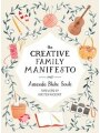 9781611805031 - Amanda Blake Soule: The Creative Family Manifesto: Encouraging Imagination And Nurturing Family Connections